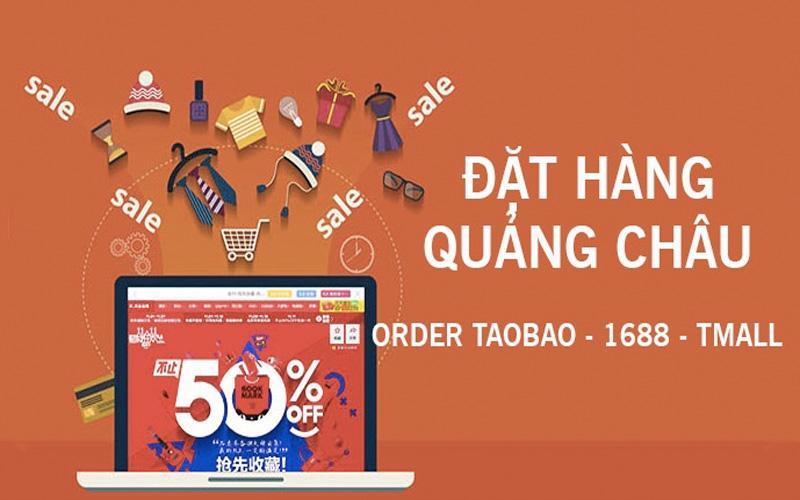 Đặt hàng Quảng Châu chất lượng, giá rẻ trên các trang thương mại điện tử